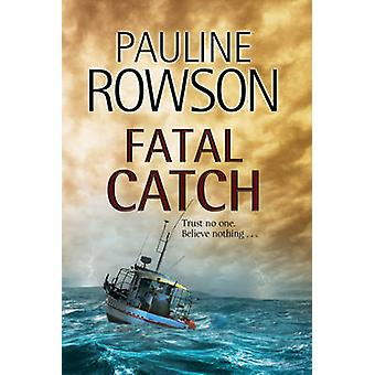 Fatal Catch - An Andy Horton Police Procedural by Pauline Rowson - 978