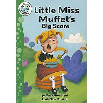 Little Miss Muffet's Big Scare by Alan Durant - 9780778780410 Book