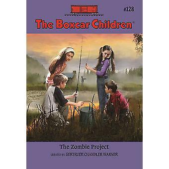 The Zombie Project by Gertrude Chandler Warner - Robert Papp - 978080