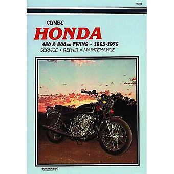 Honda 450 and 500 - 1965-1976 - Clymer Workshop Manual (7th) by Randy