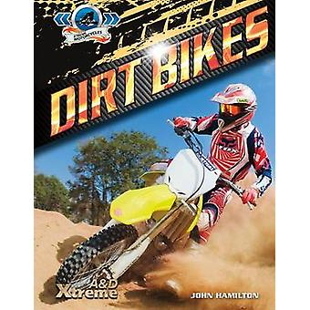Dirt Bikes by John Hamilton - 9781624032196 Book