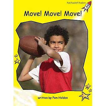Move! Move! Move! by Pam Holden - 9781776540631 Book