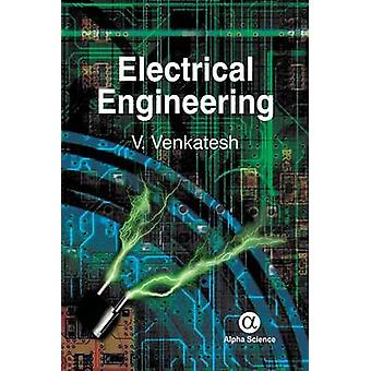 Electrical Engineeirng by V. C. Venkatesh - 9781842658581 Book