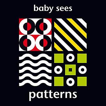 Baby Sees - Patterns - 9781909763456 Book