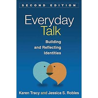 Everyday Talk - Building and Reflecting Identities (2nd Revised editio