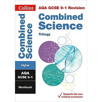 New Grade 91 Combined Science Trilogy Higher AQA Workbook