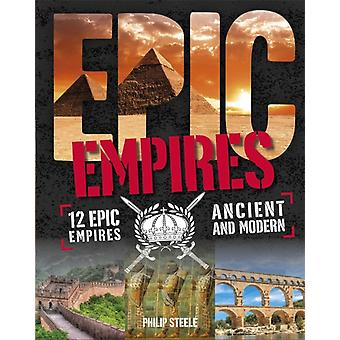 Epic Empires by Philip Steele
