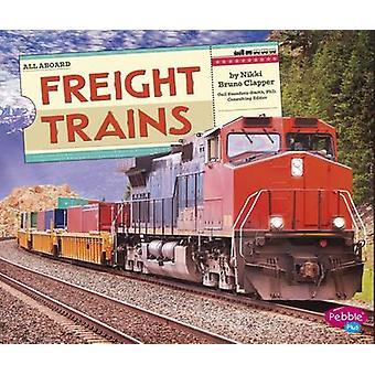 Freight Trains by Nikki Bruno Clapper