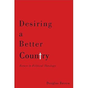 In dem Wunsch, eines besseren Landes
