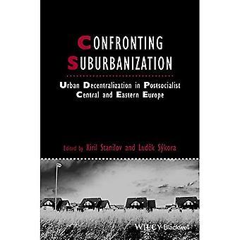 Konfrontation mit Suburbanisierung: Urban Dezentralisierung in der postsozialistischen Mittel- und Osteuropa (Studies in Urban...