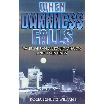 When Darkness Falls by William & Docia