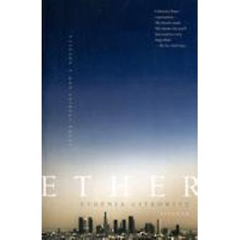 Ether Seven Stories e una Novella di Citkowitz & Evgenia