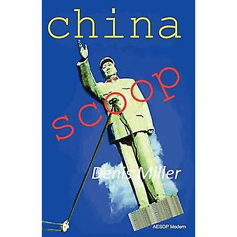 China Scoop by Miller & Denis