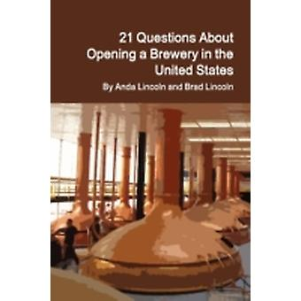 21 Questions About Opening a Brewery in the United States by Lincoln & Brad