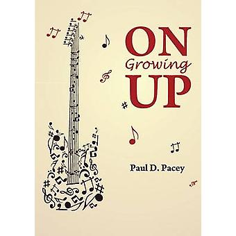 On Growing Up by Pacey & Paul David