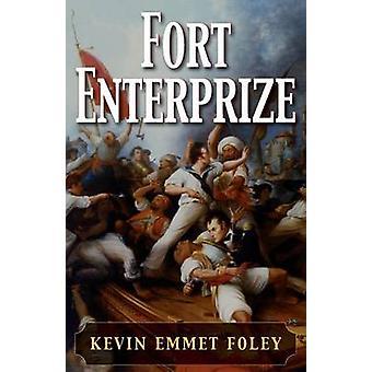 Fort Enterprize by Foley & Kevin Emmet