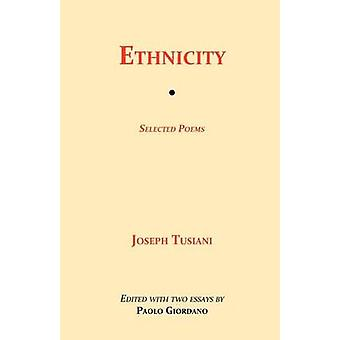 Ethnicity Selected Poems by Tusiani & Joseph