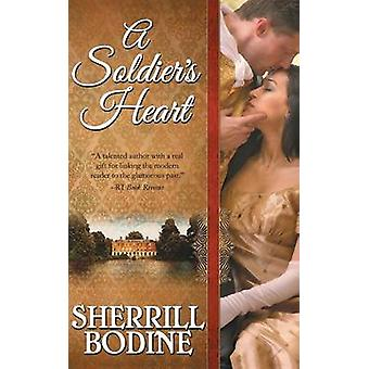 A Soldiers Heart by Bodine & Sherrill