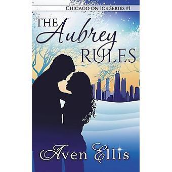 The Aubrey Rules by Ellis & Aven