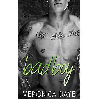 Bad Boy by Daye & Veronica
