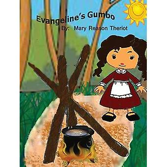 Evangelines Gumbo by Theriot & Mary Reason
