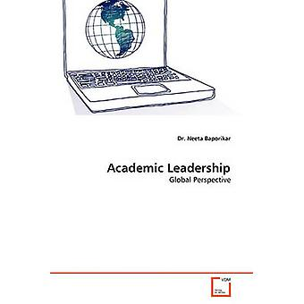Academic Leadership by Baporikar & Dr. Neeta