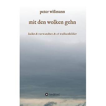 mit den wolken gehn by Wimann & Peter