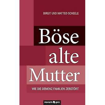 Bose Alte Mutter by Birgit Und Matteo Scheele