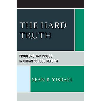 The Hard Truth by Yisrael