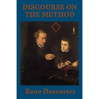 Discourse on the Method by Descartes & Rene