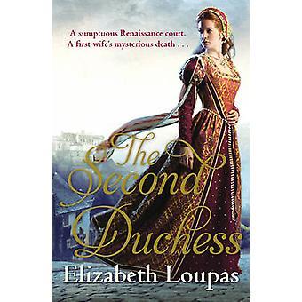 Die zweite Herzogin von Elizabeth Loupas