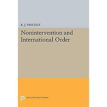 Nonintervention and International Order by R. J. Vincent - 9780691618