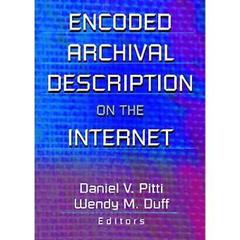 Encoded Archival Description on the Internet by Wendy M. Duff - Danie