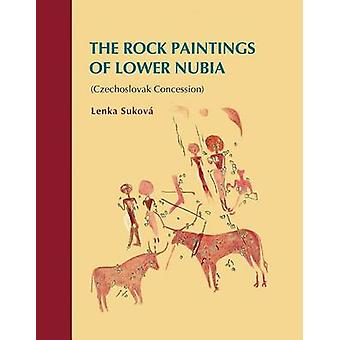 The Rock Paintings of Lower Nubia (Czechoslovak Concession) by Lenka