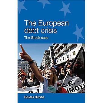 A crise da dívida Europeia: O caso grego (série europeus de unidade pesquisa política)