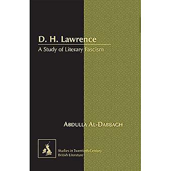 D. H. Lawrence: Une étude du fascisme littéraire (études de littérature britannique du XXe siècle)