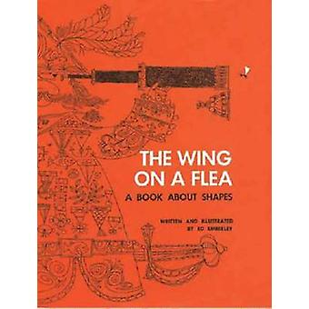 Wing on a Flea - A Book About Shapes by Ed Emberley - 9781623260583 Bo