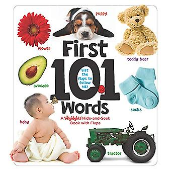 First 101 Words - A Highlights Hide-and-Seek Book with Flaps by HIGHLI