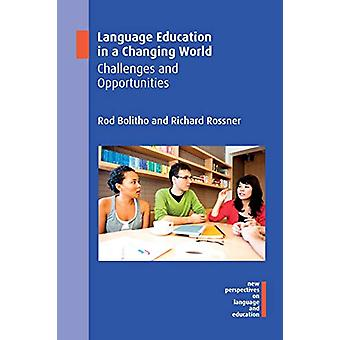 Language Education in a Changing World - Challenges and Opportunities