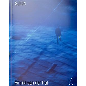 SOON by Put & Emma van der
