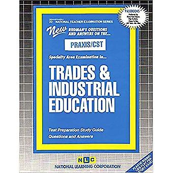 Trades and Industrial Education (Natl Teachers Exam Ser)