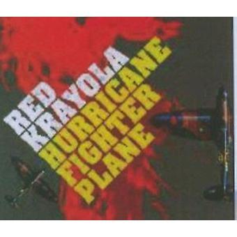 赤い Krayola - ハリケーン戦闘機 [CD] アメリカ インポートします。