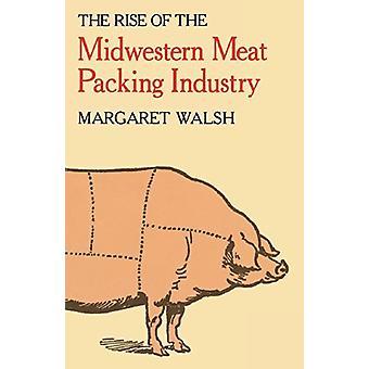 Margaret Walshin keskilännen lihanpakkausteollisuuden nousu -
