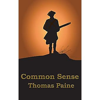 Common Sense by Thomas Paine - 9781515437369 Book