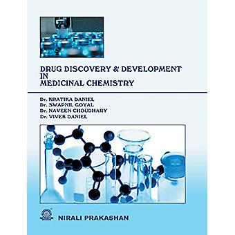 Drug Discovery and Development in Medicinal Chemistry by Kratika Dani