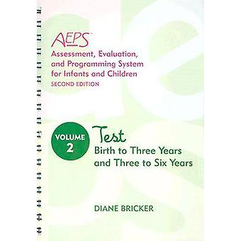 Assessment Evaluation and Programming System for Infants and Children AEPS R by Diane Bricker