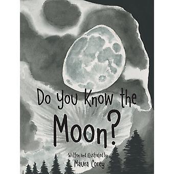 Kennen Sie den Mond von Maura Corey
