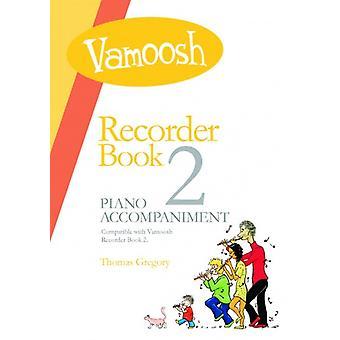 Vamoosh Recorder Book 2 Pakiet dla nauczycieli