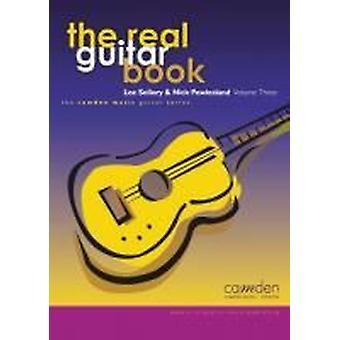Real Guitar Book Volume 3 (Nick Powlesland and Lee Sollory) GUITAR STUDIES, GUITAR SOLO