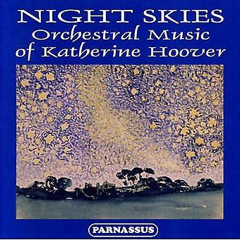 Night Skies: Orchestral Music of Katheri - Night Skies: Orchestra Music of Katherine Hoover [CD] USA import